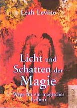 Licht und Schatten der Magie