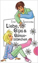 Liebe, Gips & Gänseblümchen