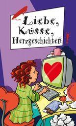 Liebe, Küsse, Herzgeschichten