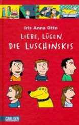 Liebe, Lügen, die Luschinskis