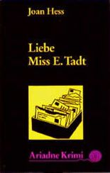 Liebe Miss E. Tadt