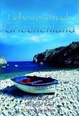 Liebesreise nach Griechenland