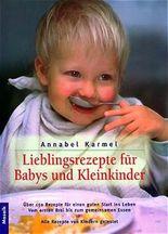 Lieblingsrezepte für Babys und Kleinkinder