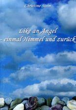 Like an Angel - einmal Himmel und zurück