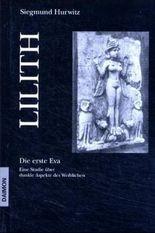 Lilith - Die erste Eva