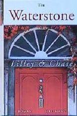 Lilley und Chase. Aufstieg und Fall eines Verlagshauses