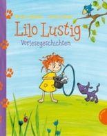 Lilo Lustig Vorlesegeschichten