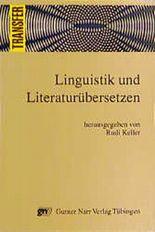 Linguistik und Literaturübersetzen