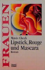 Lipstick, Rouge und Mascara