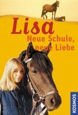 Lisa - Neue Schule, neue Liebe