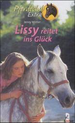 Lissy reitet ins Glück