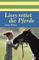 Lissy rettet die Pferde