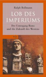 Lob des Imperiums