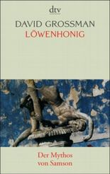 Löwenhonig - Der Mythos von Samson