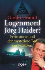 Logenmord Jörg Haider?