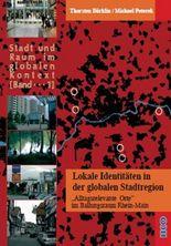 Lokale Identitäten in der globalen Stadtregion