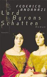 Lord Byrons Schatten