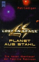 Lost in Space, Planet aus Stahl