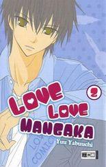 Love Love Mangaka 02