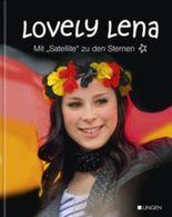 """Lovely Lena - Mit """"Satellite"""" zu den Sternen"""