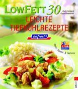 Low Fett 30 bofrost - Leichte Tiefkühlrezepte