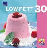 Low Fett 30 für Naschkatzen