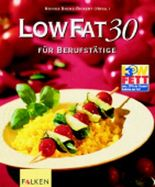 LowFat 30 für Berufstätige