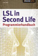 LSL in Second Life Programmierhandbuch