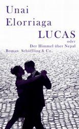 Lucas oder Der Himmel über Nepal