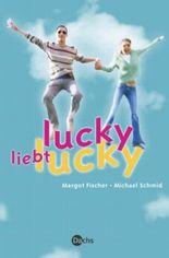 Lucky liebt Lucky