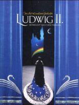 Ludwig II, Sehnsucht nach dem Paradies