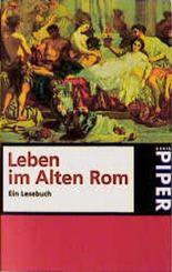 Lust an der Geschichte: Leben im Alten Rom