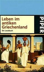 Lust an der Geschichte: Leben im antiken Griechenland