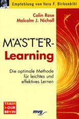 M.A.S.T.E.R Learning. ( Master- Learning). Die optimale Methode für leichtes und effektives Lernen.