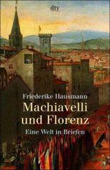 Machiavelli und Florenz