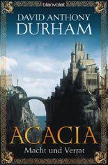 Acacia - Macht und Verrat