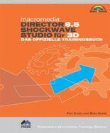 Macromedia Director 8.5 Shockwave Studio für 3D, m. CD-ROM