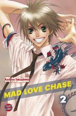 Mad Love Chase, Band 2