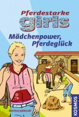 Mädchenpower, Pferdeglück