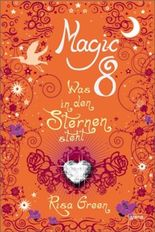 Magic 8 - Was in den Sternen steht