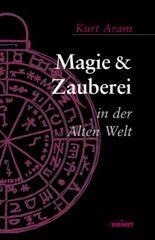 Magie und Zauberei in der Alten Welt
