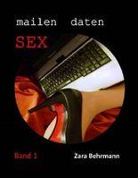 mailen daten Sex: Band 1: Erotischer Mailverkehr