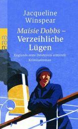 Maisie Dobbs - Verzeihliche Lügen