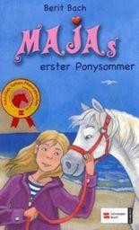Maja, Band 1