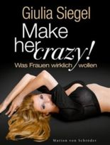 Make her Crazy