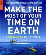 Make the Most of Your Time on Earth