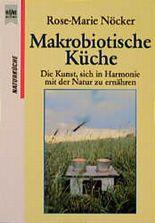 Makrobiotische Küche.