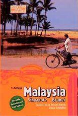 Malaysia Singapore Brunei. Travel Handbuch