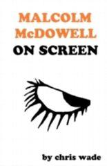 Malcolm McDowell On Screen