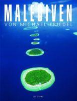 Malediven von Michael Friedel